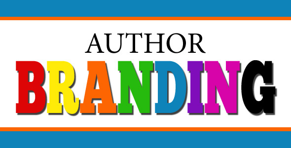 Author Brand Building For Your Offline and Online Author Platform