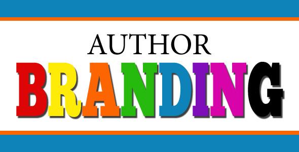 Author Brand Building For Your Offline and Online Author Platform