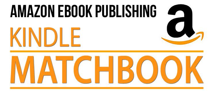 Take Advantage of Amazon's Kindle Matchbook Program