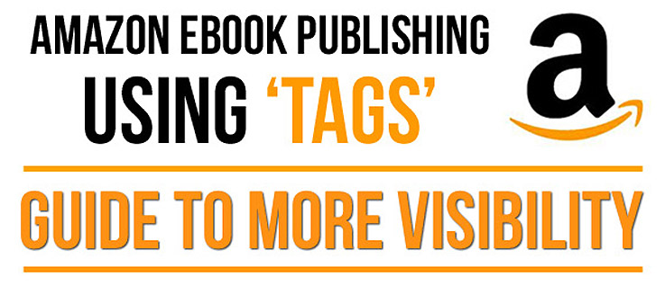 Amazon Ebook Publishing Optimisation: Using Tags