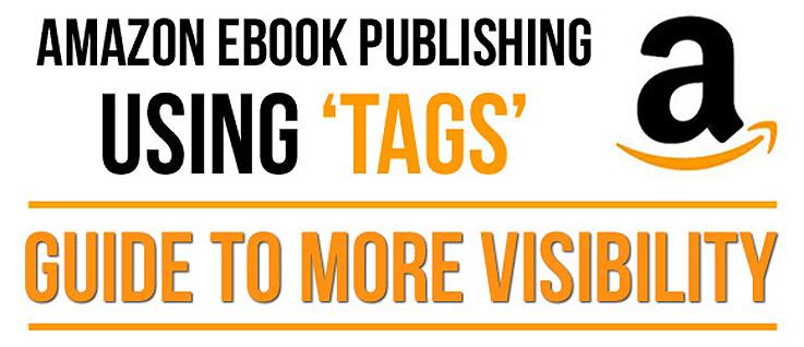 Amazon Ebook Publishing Optimisation: Using Tags