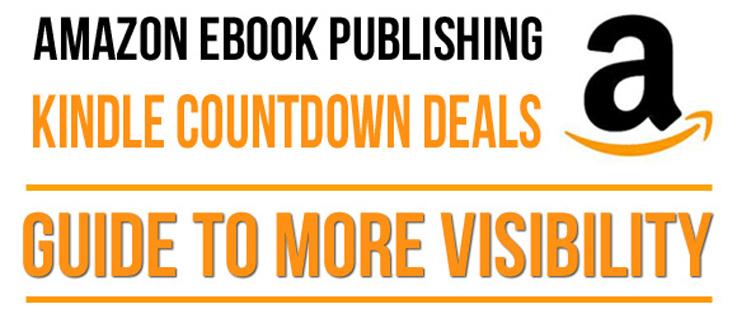 Amazon Kindle Countdown Deals: Your How-to Guide