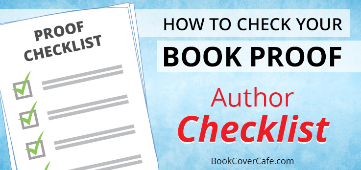 How to Check Your Book Proof: Author Checklist