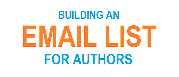 The Authors Guide To Email List Building